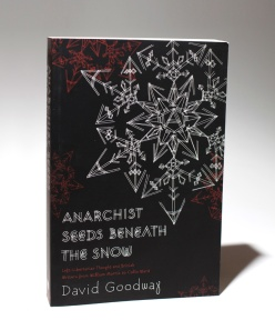 Anarchist Seeds Beneath the Snow